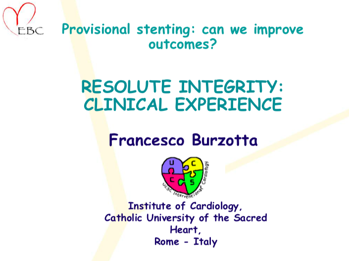 Provisional stenting: can we improve outcomes? RESOLUTE INTEGRITY: CLINICAL EXPERIENCE