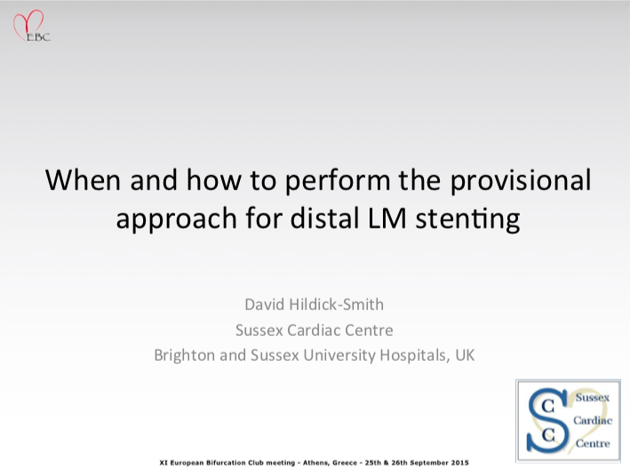 When and how to perform the provisional approach for distal LM stenting