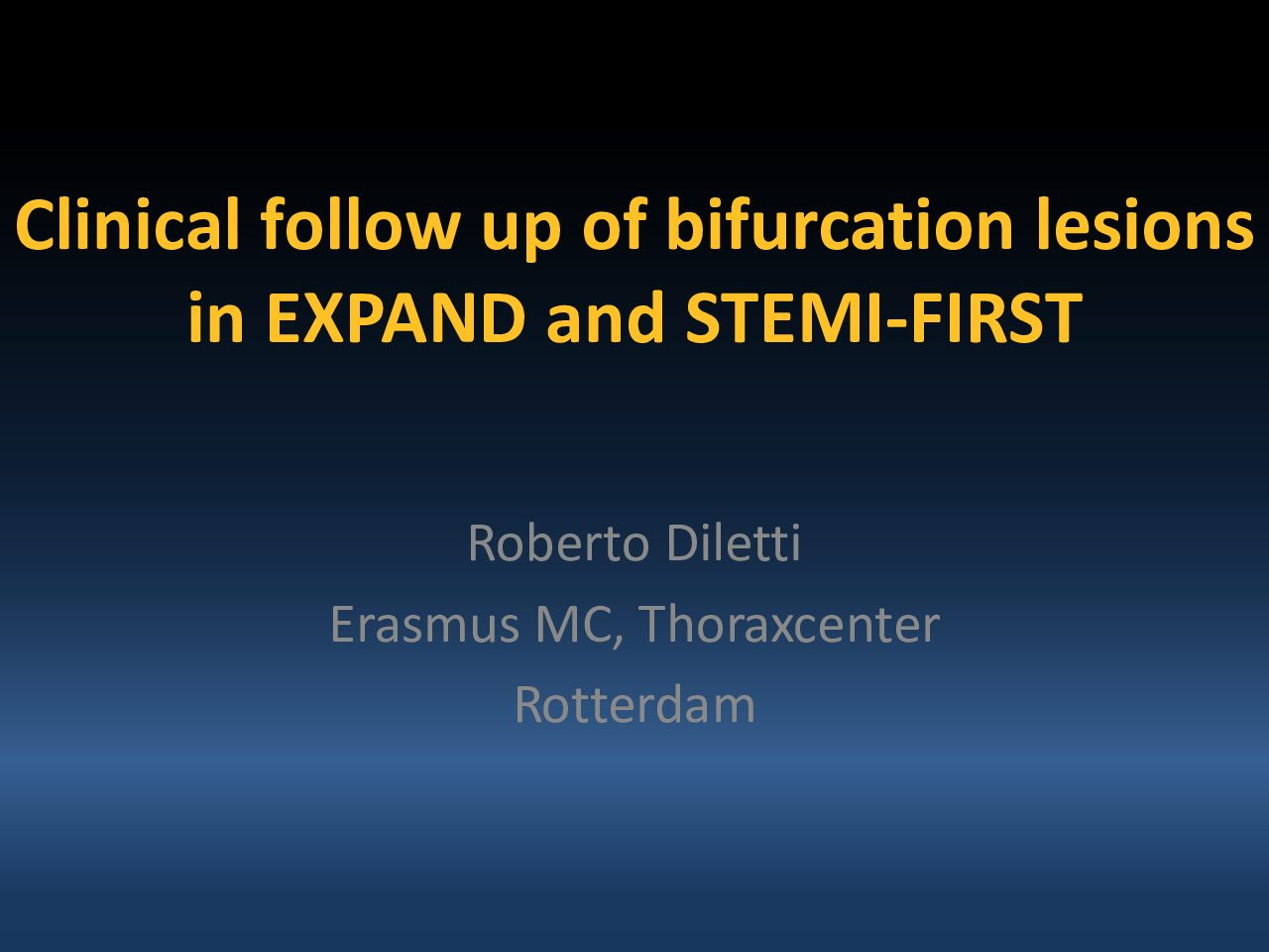 Clinical follow up of bifurcation lesions in EXPAND and STEMI-FIRST