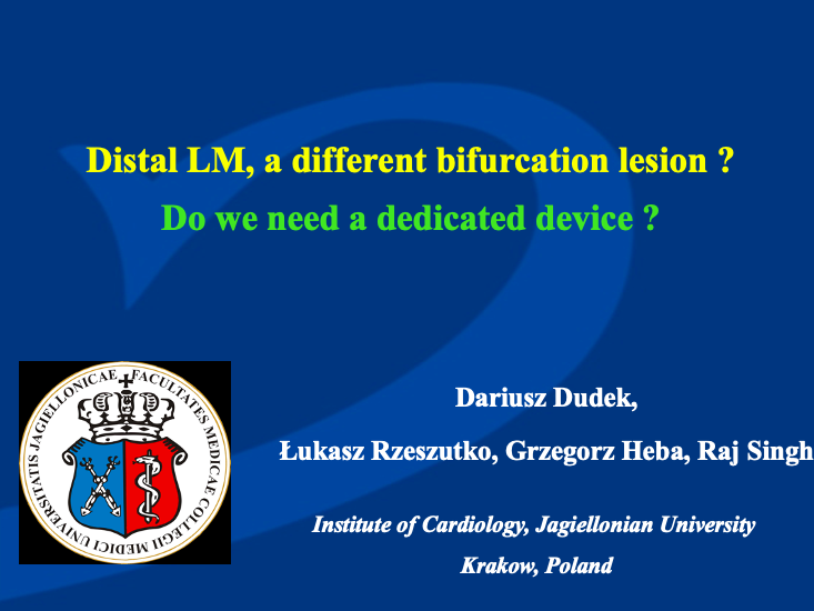 Distal LM, a different bifurcation lesion?  –  Do we need a dedicated device ?