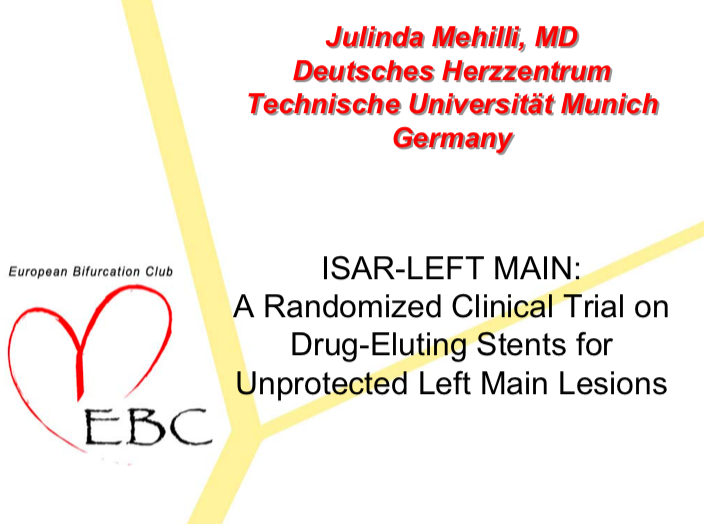 ISAR-LEFT MAIN: A Randomized Clinical Trial on Drug-Eluting Stents for Unprotected Left Main Lesions