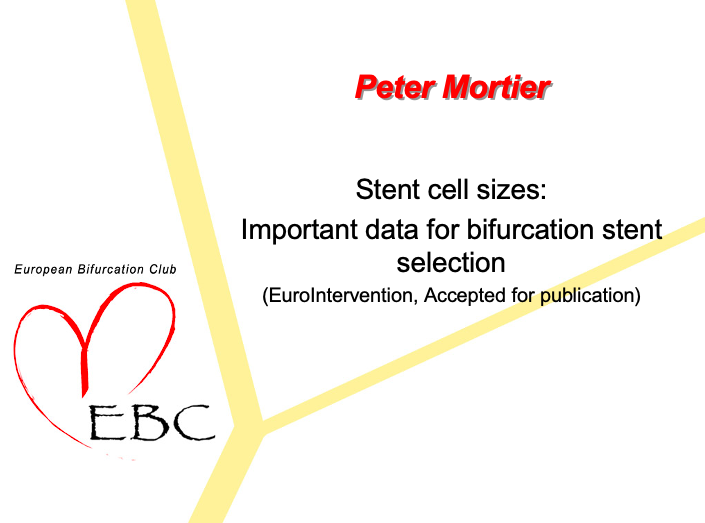 Stent cell sizes: Important data for bifurcation stent selection (EuroIntervention, Accepted for publication)