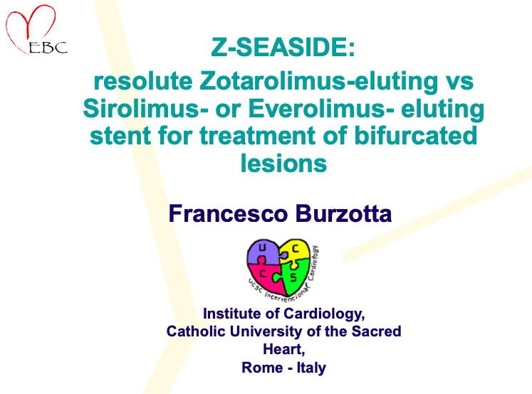 Z-SEASIDE: resolute Zotarolimus-eluting vs Sirolimus- or Everolimus- eluting stent for treatment of bifurcated lesions