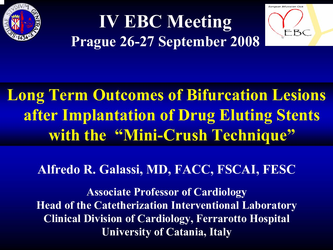 "Long Term Outcomes of Bifurcation Lesions after Implantation of Drug Eluting Stents with the ""Mini-Crush Technique"""