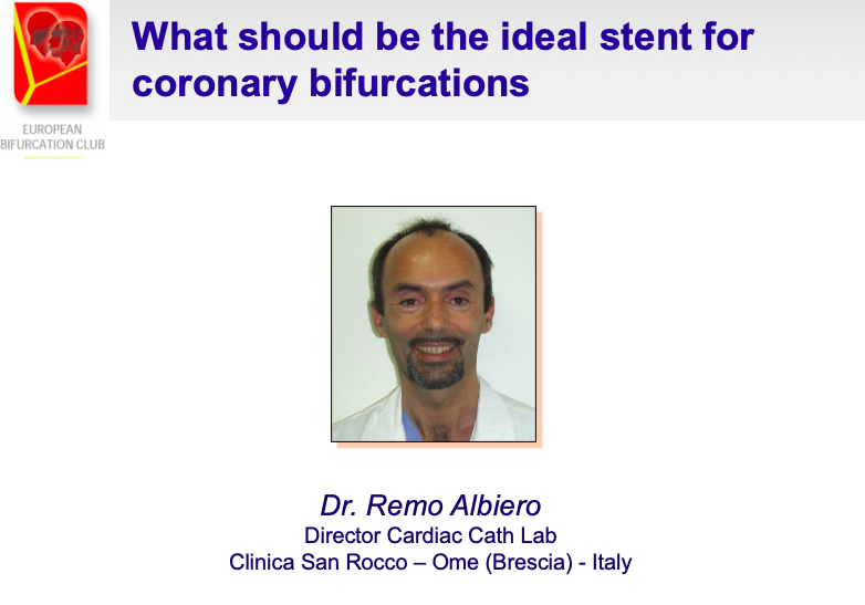 What should be the ideal stent for coronary bifurcations