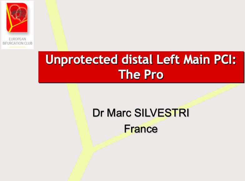 Unprotected distal Left Main PCI: The Pro