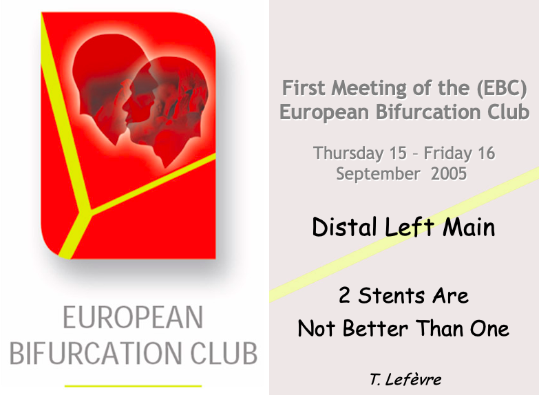 Distal Left Main 2 Stents Are Not Better Than One