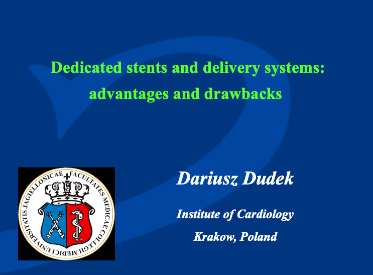 Dedicated stents and delivery systems: advantages and drawbacks