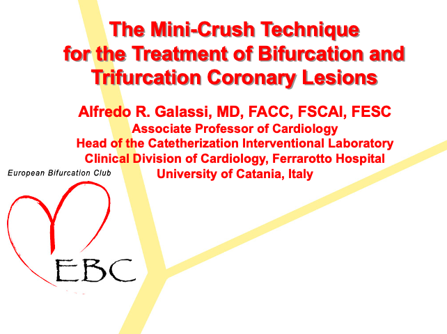 The Mini-Crush Technique for the Treatment of Bifurcation and Trifurcation Coronary Lesions