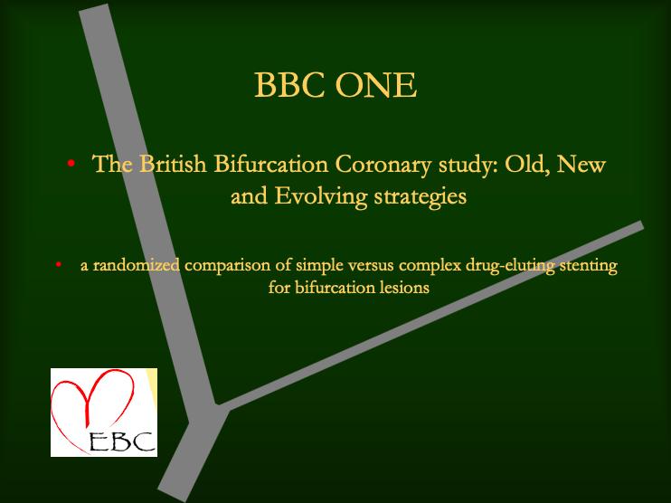 BBC One The British Bifurcation Coronary study Old New and Evolving Strategies