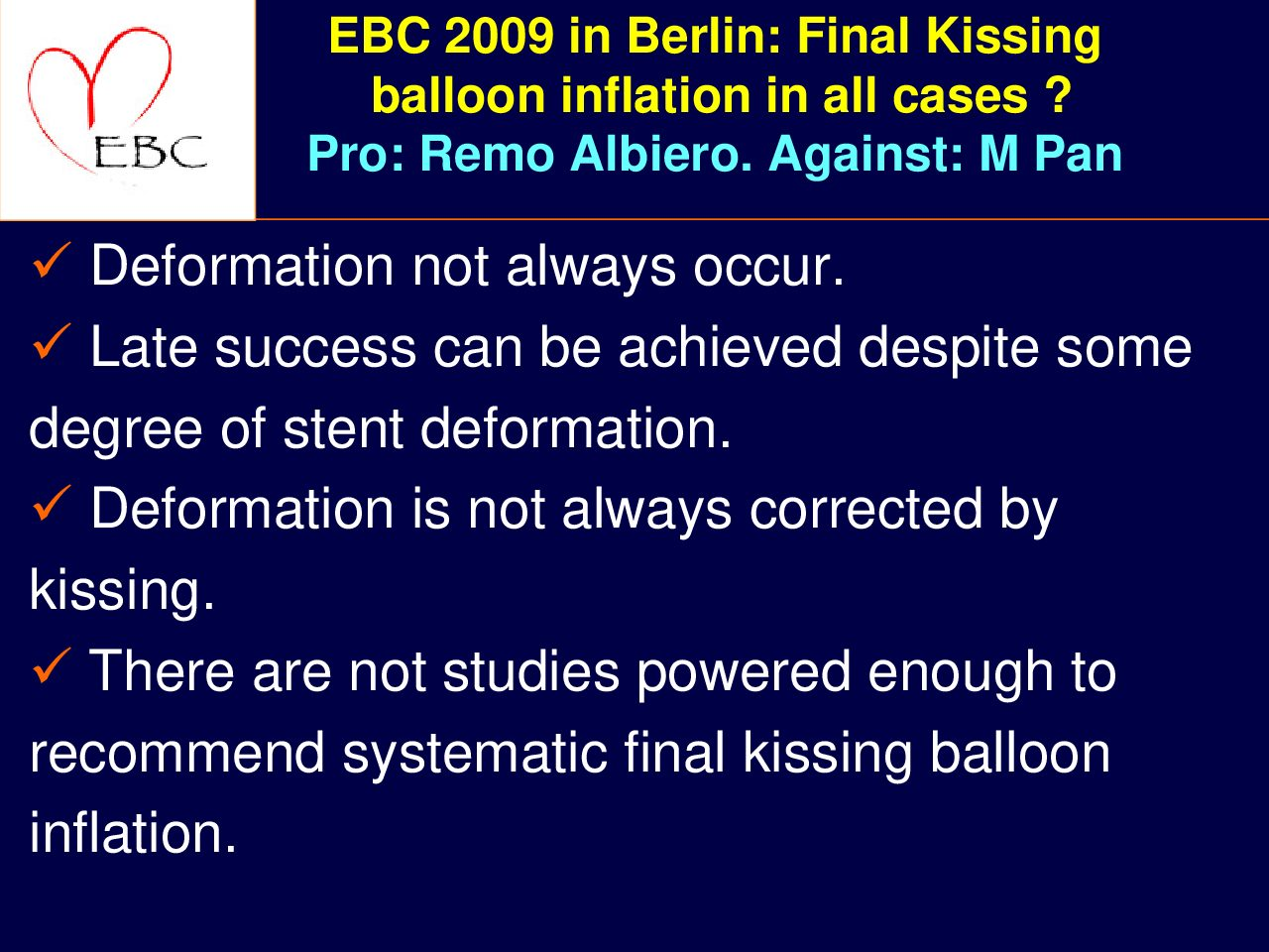 Final Kissing Balloon Inflation in all Cases