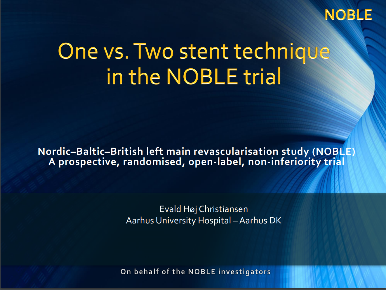 One vs two stent technique in the Noble trial