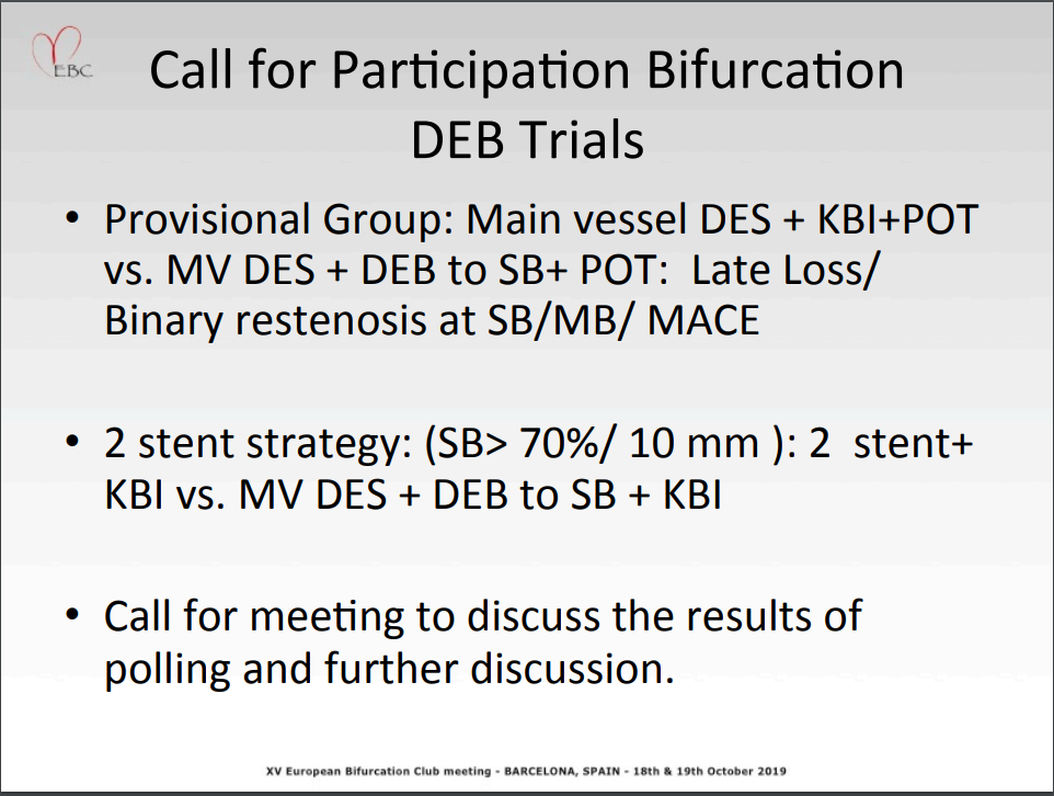 Call for the Participation in Bifurcation DEB Trials