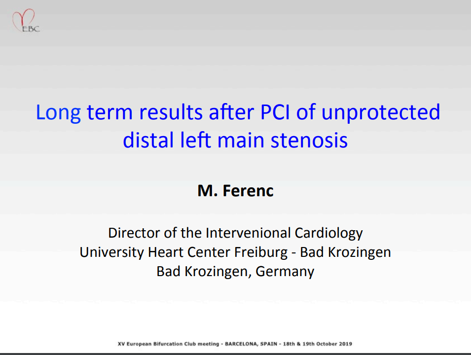 Long Term Results after PCI of Unprotected Distal Left Main Stenosis