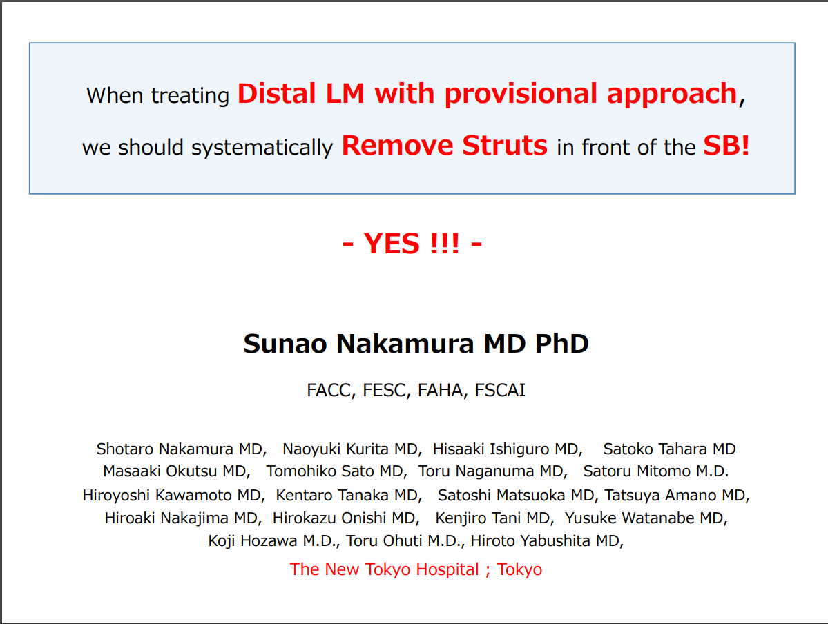 When Treating Distal LM with Provisional Approach We Should Systematically Remove Struts in front of the SB