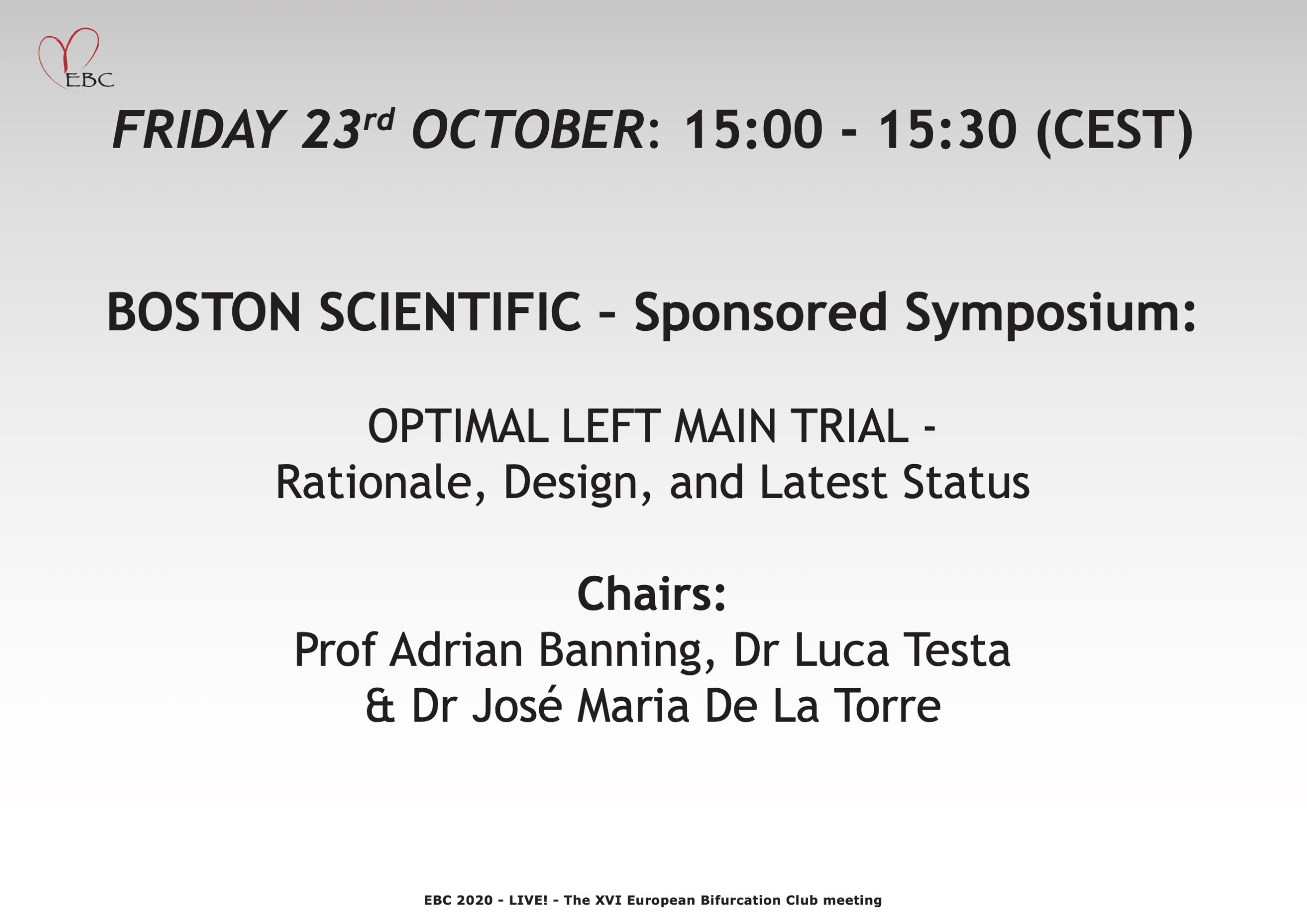 BOSTON – OPTIMAL LEFT MAIN TRIAL – Rationale, Design, and Latest Status