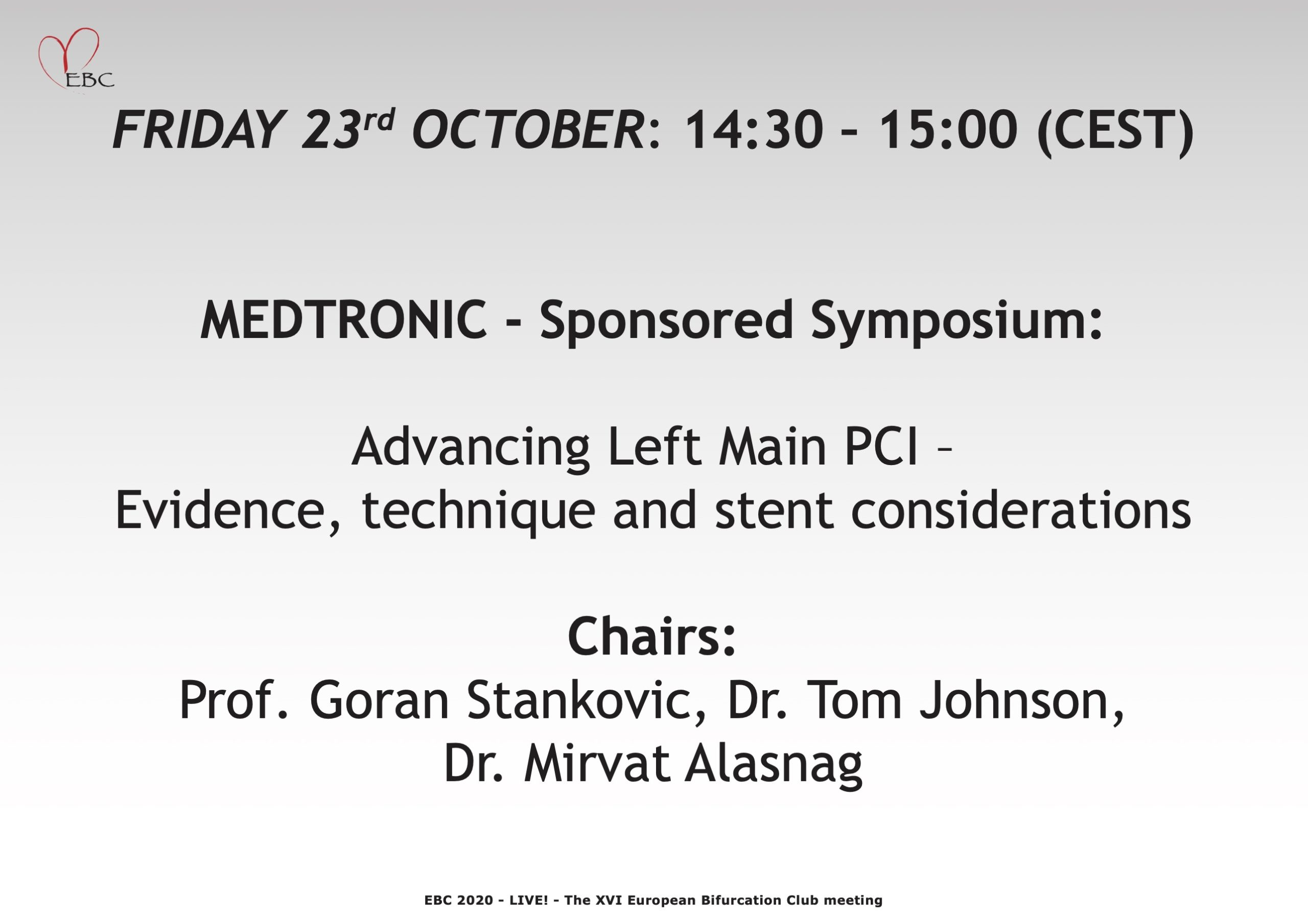 MEDTRONIC – Advancing Left Main PCI – Evidence, technique, and stent considerations